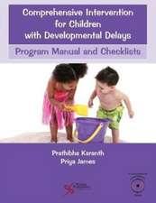 Comprehensive Intervention for Children with Developmental Delays