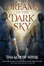 Dreams of the Dark Sky: The Legacy of the Heavens, Book Two