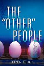 """The """"Other"""" People"""
