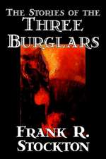 THE STORIES OF THE THREE BURGLARS