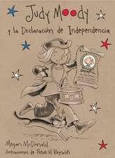 Judy Moody y La Declaracion de Independencia:  Its a Fair Day, Amber Brown