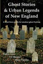 Ghost Stories & Urban Legends of New England