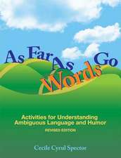 As Far as Words Go: Activities for Understanding Ambiguous Language and Humor