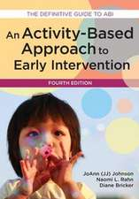 Activity-Based Approach to Early Intervention, Fourth Edition:  An