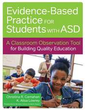 Facilitating Evidence-Based Practice for Students with Asd: A Classroom Observation Tool for Building Quality Education