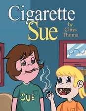 Cigarette Sue