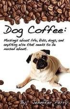 Dog Coffee