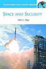 Space and Security:  A Reference Handbook