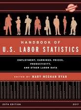 Handbook of U.S. Labor Statistics 2017