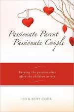 Passionate Parent, Passionate Couple