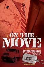 On the Move:  A Marine's Guide to Entrepreneurial Success
