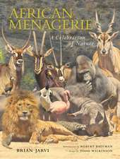 African Menagerie: A Celebration of Nature