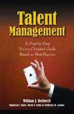 Talent Management: A Step-By-Step Action-Oriented Guide Based on Best Practice