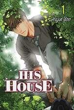 His House Volume 1