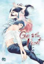 Give to the Heart Volume 5