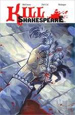 Kill Shakespeare, Volume 1:  A Sea of Troubles