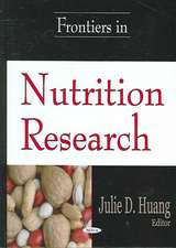 Frontiers in Nutrition Research