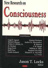 New Research on Consciousness