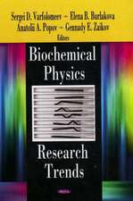 Biochemical Physics Research Trends