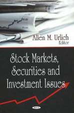 Stock Markets, Securities and Investment Issues