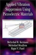 Applied Vibration Suppression Using Piezoelectric Materials