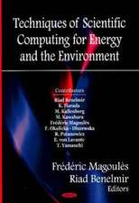 Techniques of Scientific Computing for the Energy and Environment