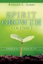 Spirit Growth Volume 1