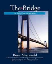 The Bridge:  The Role of Design in Marketing
