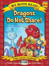 Dragons Do Not Share ( We Both Read