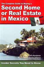 Complete Guide to Buying a Second Home or Real Estate in Mexico