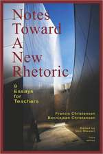 Notes Toward a New Rhetoric:  9 Essays for Teachers
