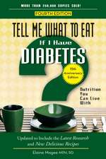 Tell Me What to Eat If I Have Diabetes:  Nutrition You Can Live with
