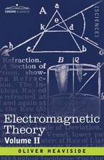 Electromagnetic Theory, Volume 2