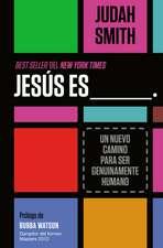 Jesús es ___.: Un nuevo camino para ser genuinamente humano