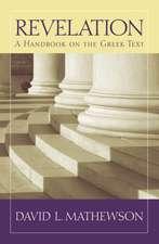 Revelation: A Handbook on the Greek Text