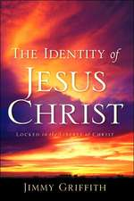The Identity of Jesus Christ