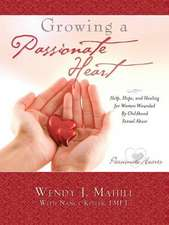 Growing a Passionate Heart