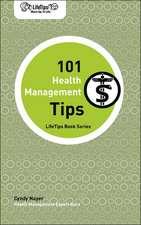 Lifetips 101 Health Management Tips