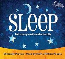 Sleep:  Fall Asleep Easily and Naturally