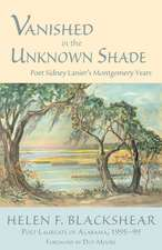 Vanished in the Unknown Shade