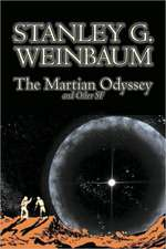 The Martian Odyssey and Other SF