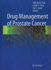 Drug Management of Prostate Cancer