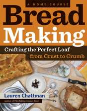 Bread Making:  Crafting the Perfect Loaf, from Crust to Crumb