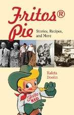 Fritos Pie:  Stories, Recipes, and More