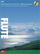 Favorite Celtic Melodies for Flute:  12 Solo Arrangements with CD Accompaniment
