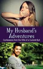My Husband's Adventures