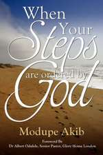 When Your Steps Are Ordered by God