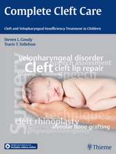 Complete Cleft Care: Cleft and Velopharyngeal Insuffiency Treatment in Children