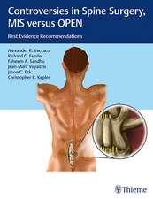 Controversies in Spine Surgery: MIS versus OPEN