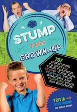 Stump the Grown-Up